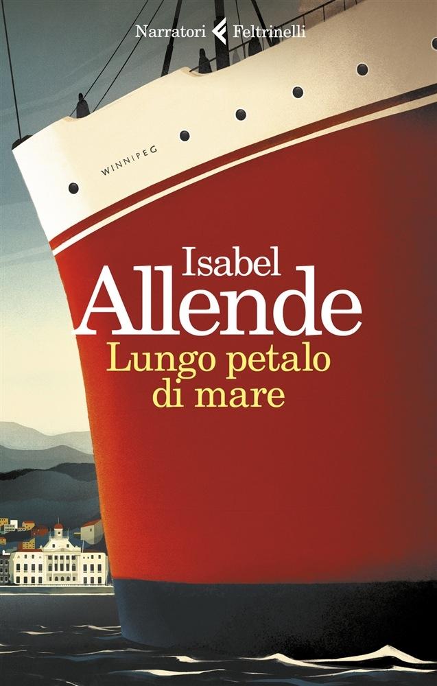 """""""Lungo petalo di mare"""" di Isabel Allende"""