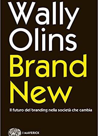Brand new: il futuro del branding nella società che cambia