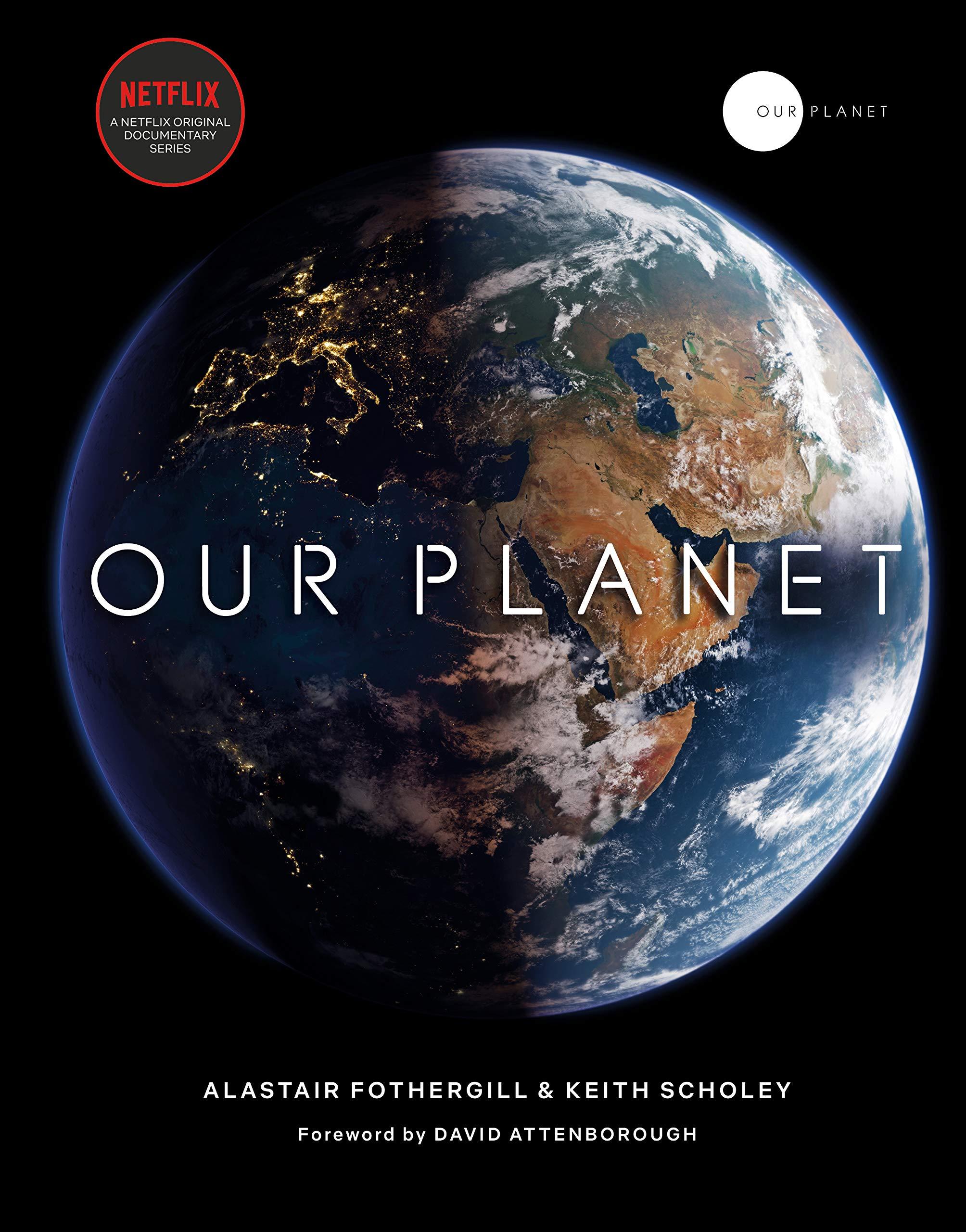 Our Planet. La docuserie di Netflix sugli habitat naturali