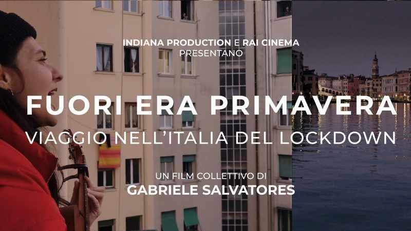 """""""Fuori era primavera. Viaggio nell'Italia del lockdown"""". Il docu-film di Gabriele Salvatores"""